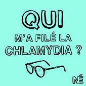 avis podcast qui m'a filé la chlamydia