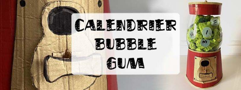 calendrier de l'avent bubble gum