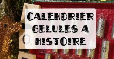 calendrier de l'avent gélules à histoire