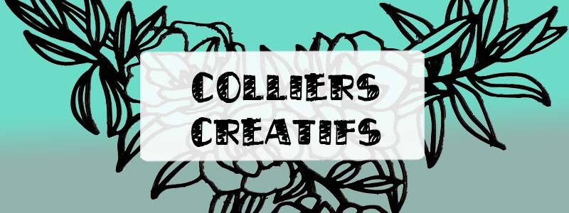 Colliers créatifs