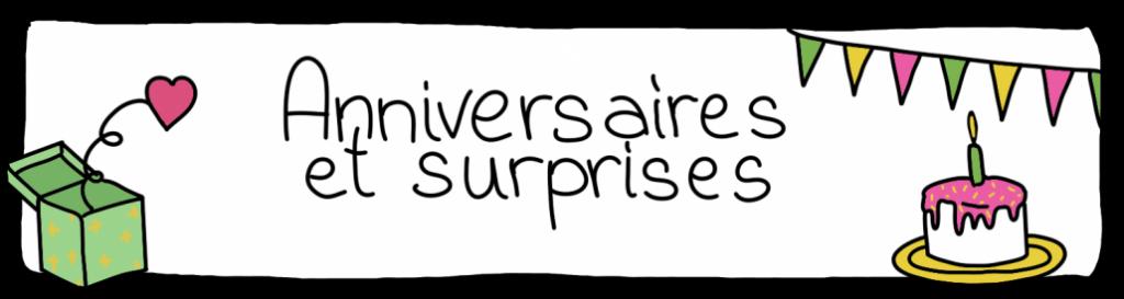 idées anniversaire et surprises