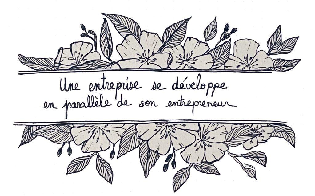 une entreprise se developpe en parallèle de son entrepreneur