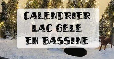 calendrier de l'avent lac gelé dans une bassine