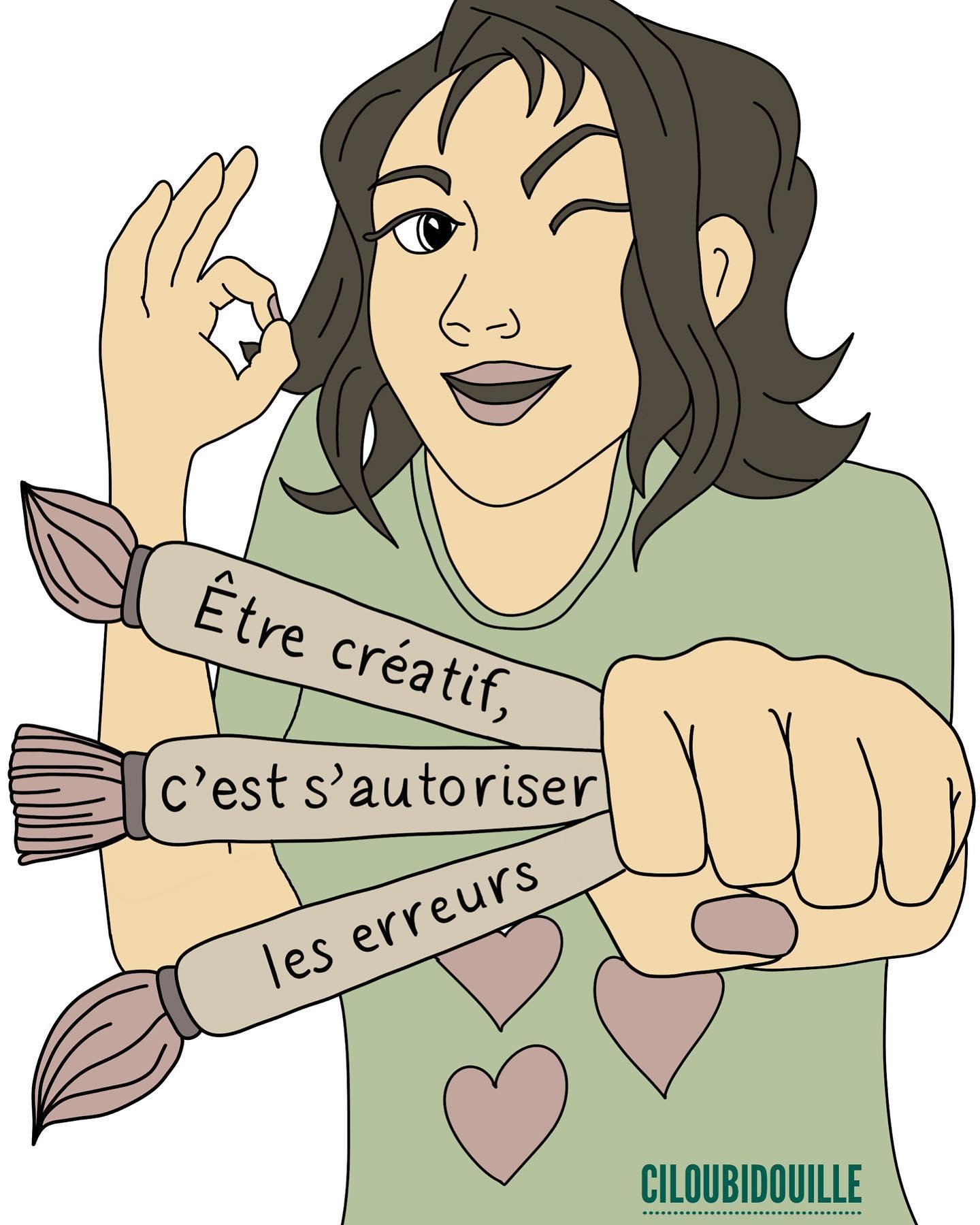 Être créatif, c'est s'autoriser les erreurs - Ciloubidouille