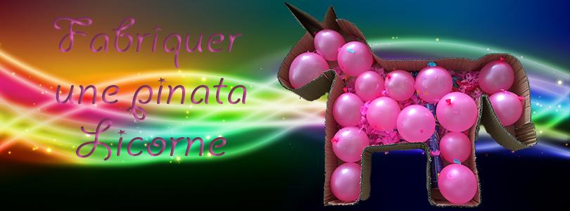 Fabriquer Une Piñata Licorne Ciloubidouille